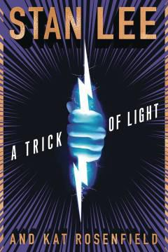 TRICK OF LIGHT HC NOVEL