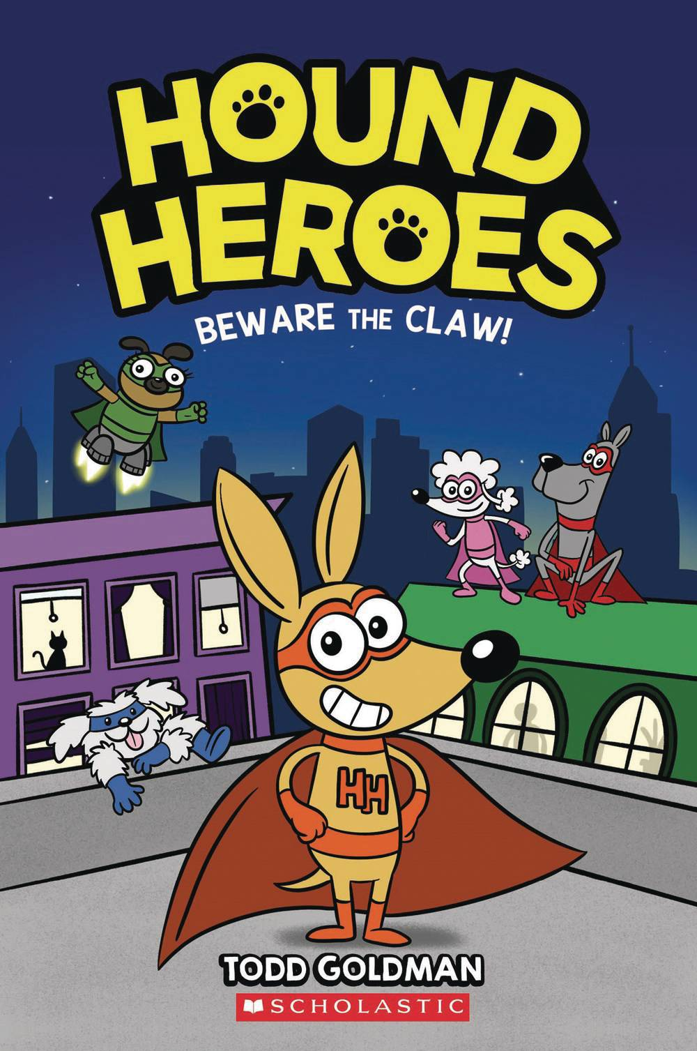 HOUND HEROES HC 01 BEWARE THE CLAW