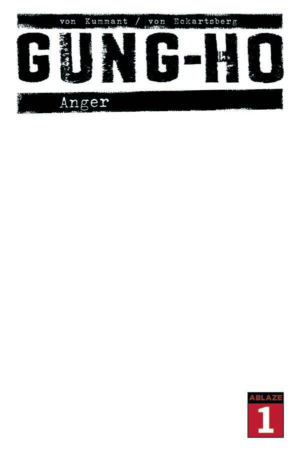 GUNG HO ANGER
