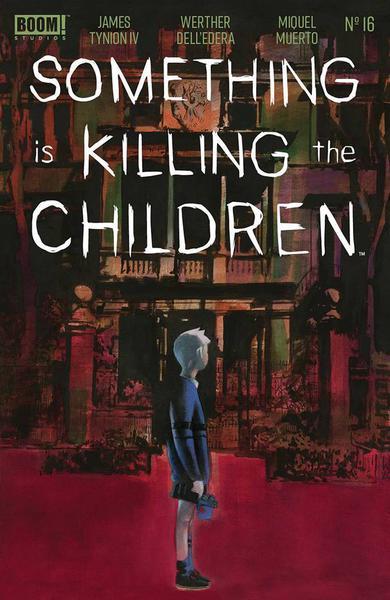 DF SOMETHING IS KILLING CHILDREN #16 CGC GRADED
