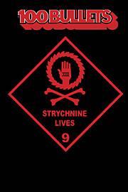 100 BULLETS TP 09 STRYCHNINE LIVES