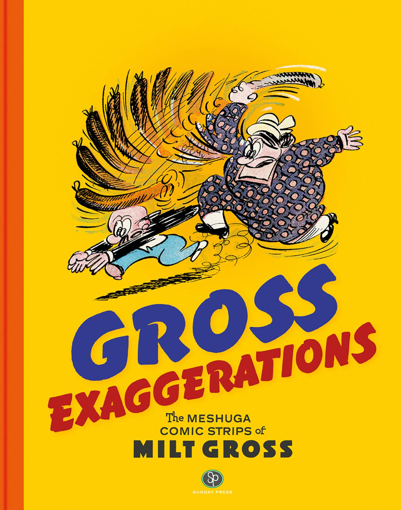 GROSS EXAGGERATIONS MESHUGA COMICS MILET GROSS HC