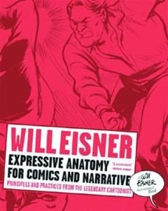 WILL EISNERS EXPRESSIVE ANATOMY FOR COMICS TP