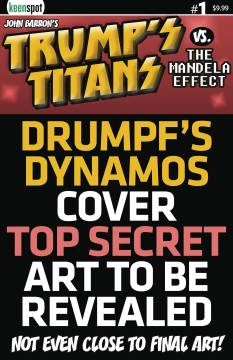 TRUMPS TITANS VS MANDELA EFFECT