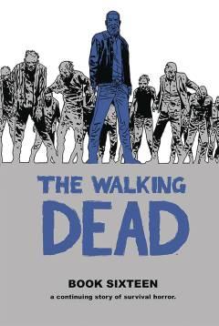 WALKING DEAD HC 16