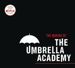 MAKING OF UMBRELLA ACADEMY HC