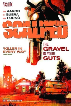 SCALPED TP 04 THE GRAVEL IN YOUR GUTS