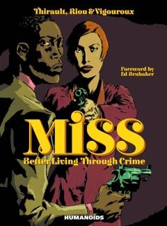 MISS BETTER LIVING THROUGH CRIME HC