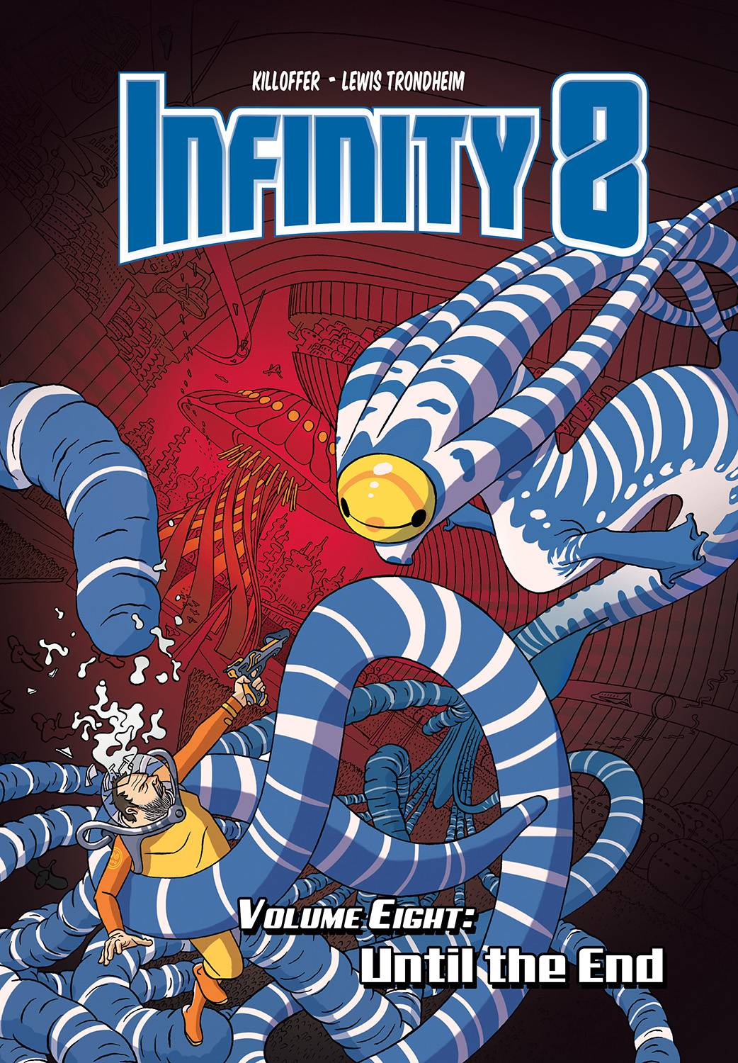 INFINITY 8 HC 08 UNTIL THE END