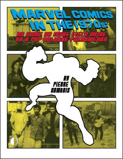MARVEL COMICS IN THE 1970S EXPANDED ED TP