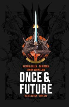 ONCE & FUTURE DLX ED HC 01