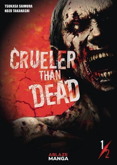 CRUELER THAN DEAD TP 01