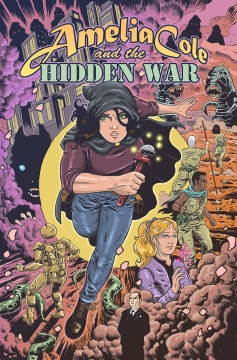 AMELIA COLE AND THE HIDDEN WAR GN
