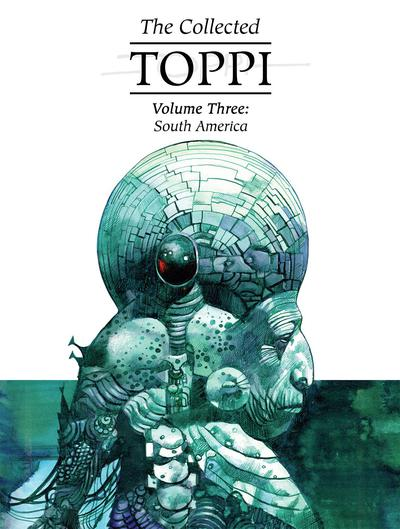 COLLECTED TOPPI HC 03 SOUTH AMERICA