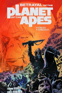 BETRAYAL OF THE PLANET OF THE APES TP
