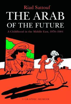 ARAB OF THE FUTURE GRAPHIC MEMOIR TP