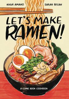 LETS MAKE RAMEN COMIC BOOK COOKBOOK TP