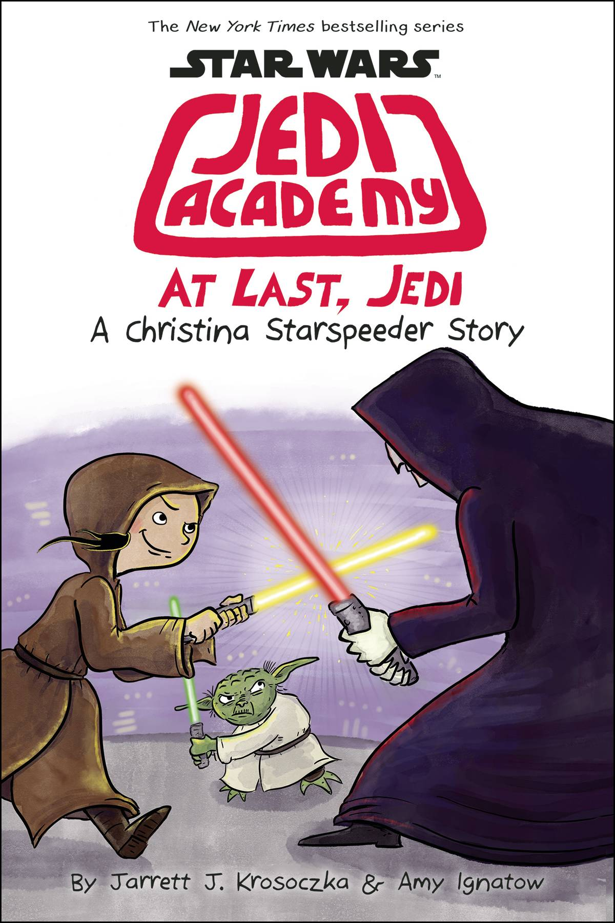 STAR WARS JEDI ACADEMY YR HC 09 AT LAST JEDI