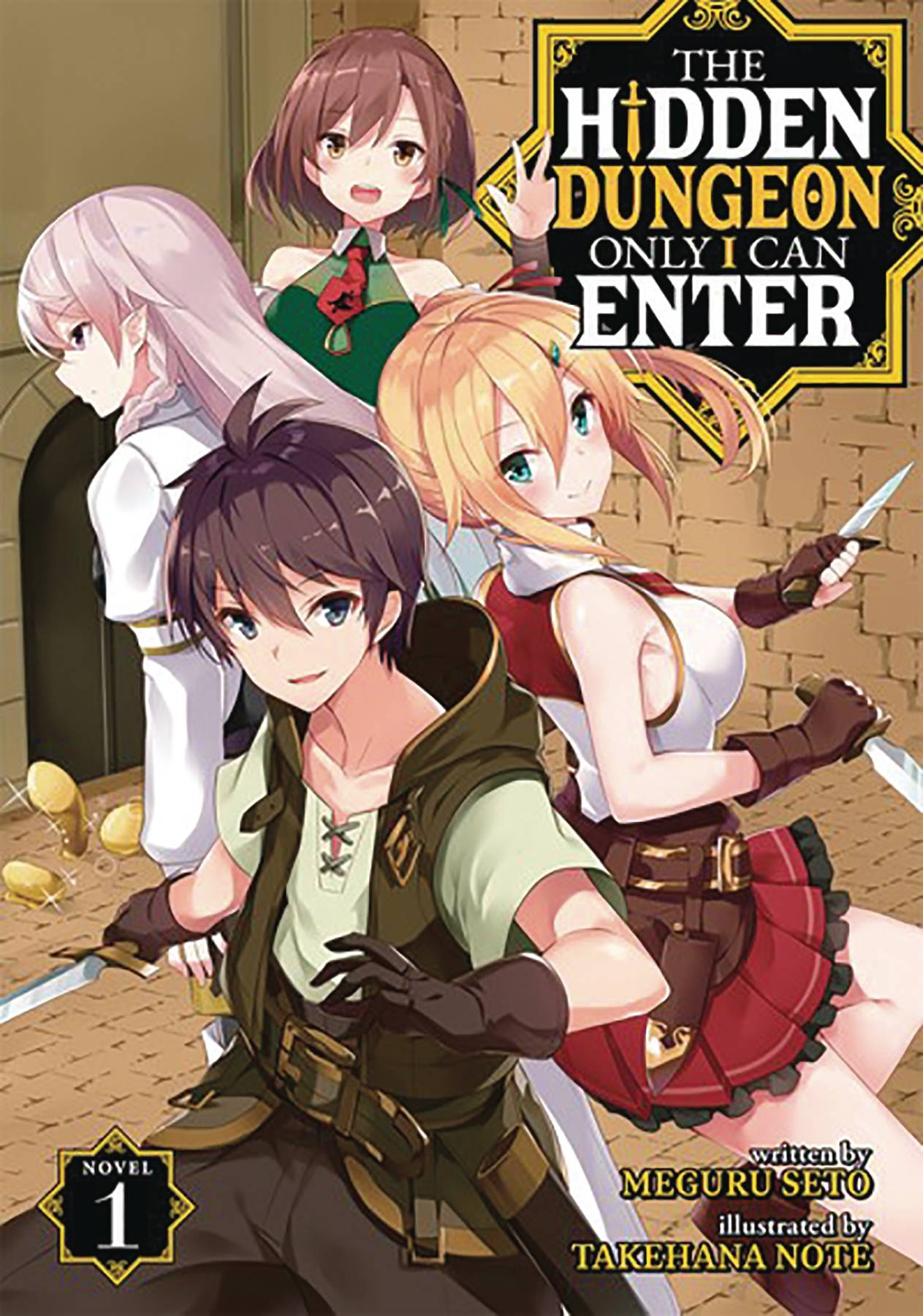 HIDDEN DUNGEON ONLY I CAN ENTER LIGHT NOVEL