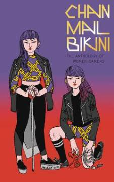CHAINMAIL BIKINI ANTHOLOGY OF WOMEN GAMERS TP