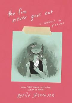 FIRE NEVER GOES OUT MEMOIR IN PICTURES HC