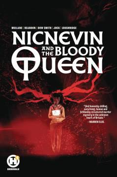 NICNEVIN AND BLOODY QUEEN TP