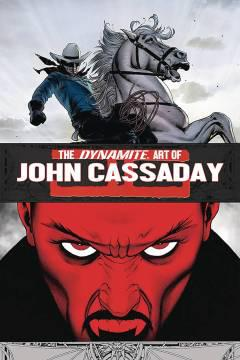DYNAMITE ART OF JOHN CASSADAY SGN ED HC