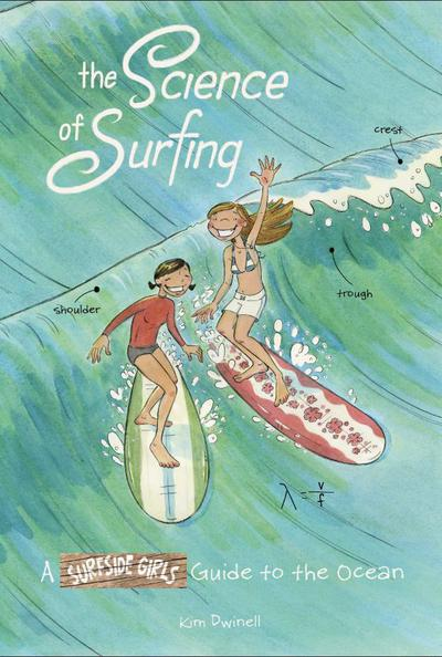 SCIENCE OF SURFING SURFSIDE GIRLS GUIDE TO THE OCEAN TP
