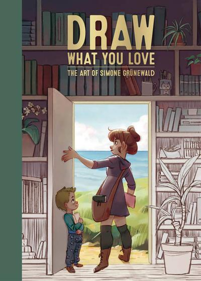DRAW WHAT YOU LOVE ART OF SIMONE GRUNEWALD HC