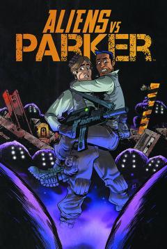 ALIENS VS PARKER TP 01