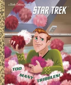 STAR TREK TOO MANY TRIBBLES LITTLE GOLDEN BOOK