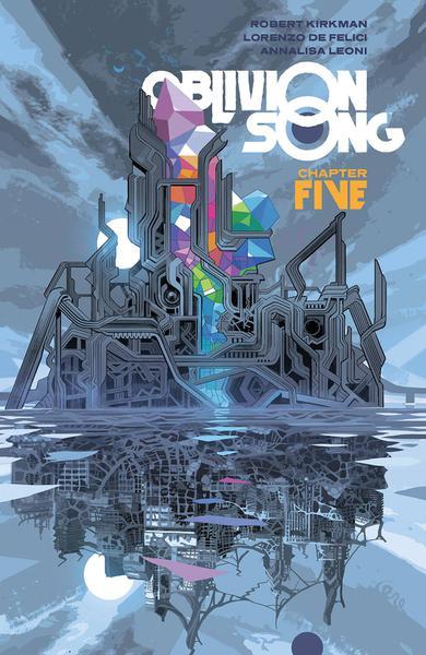 OBLIVION SONG BY KIRKMAN & DE FELICI TP 05