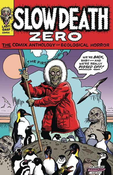 SLOW DEATH ZERO COMIX ANTHOLOGY OF ECOLOGICAL HORROR TP