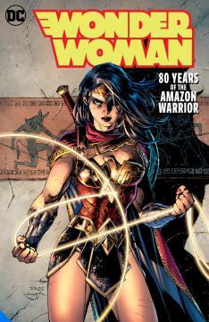 WONDER WOMAN 80 YEARS OF THE AMAZON WARRIOR DLX HC