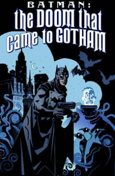 BATMAN TP THE DOOM THAT CAME TO GOTHAM