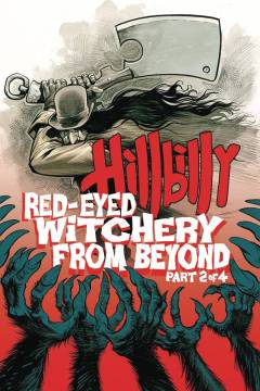 HILLBILLY RED EYED WITCHERY FROM BEYOND