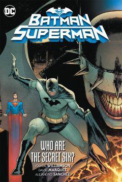 BATMAN SUPERMAN TP 01 WHO ARE THE SECRET SIX