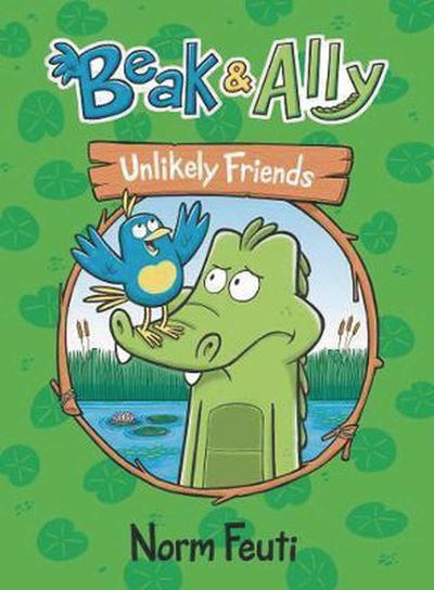 BEAK & ALLY TP 01 UNLIKELY FRIENDS