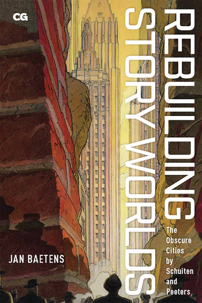 REBUILDING STORY WORLDS OBSCURE CITIES BY SCHUITEN TP
