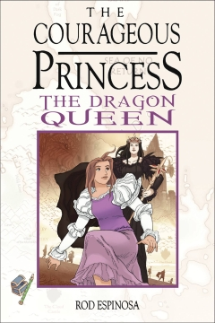 COURAGEOUS PRINCESS HC 03 DRAGON QUEEN