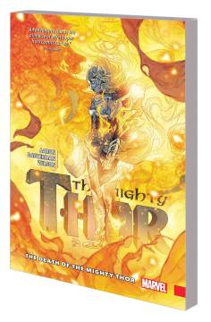 MIGHTY THOR TP 05 DEATH OF THE MIGHTY THOR