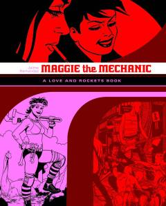 LOVE & ROCKETS LIBRARY JAIME TP 01 MAGGIE MECHANIC