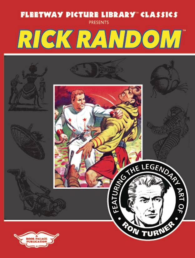 FLEETWAY PICTURE LIBRARY CLASSICS PRESENTS RICK RANDOM TP