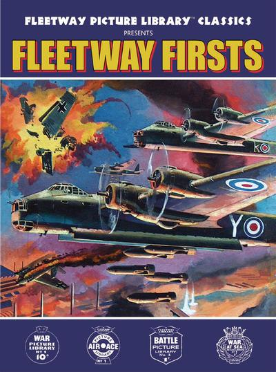 FLEETWAY PICTURE LIBRARY CLASSIC PRESENTS FLEETWAY FIRSTS TP