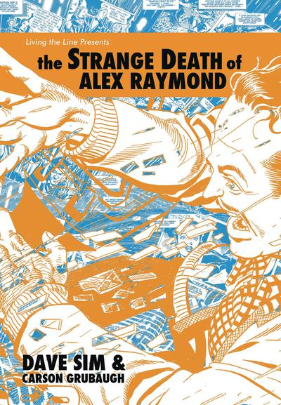 STRANGE DEATH OF ALEX RAYMOND HC