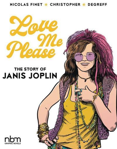 LOVE ME PLEASE STORY OF JANIS JOPLIN HC