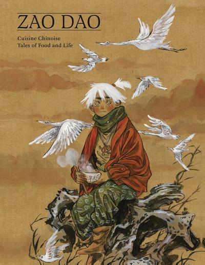 CUISINE CHINOISE TALES OF FOOD AND LIFE HC