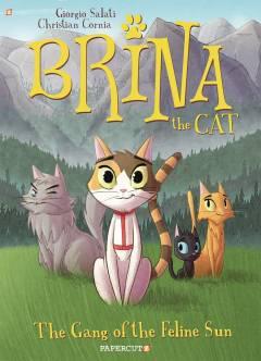 BRINA THE CAT TP 01 GANG OF FELINE SUN