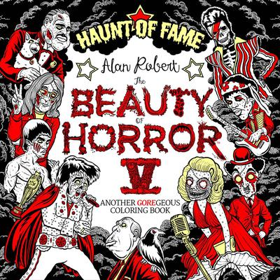 BEAUTY OF HORROR COLORING BOOK 05 HAUNT OF FAME