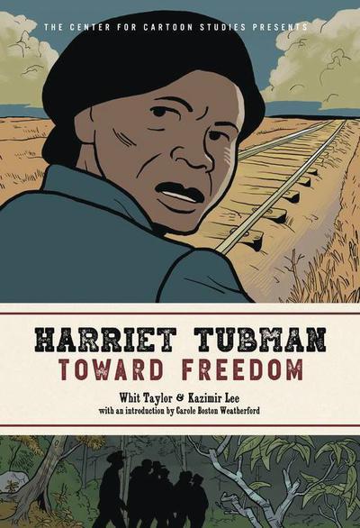 HARRIET TUBMAN TOWARD FREEDOM TP